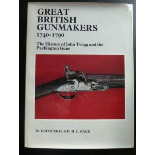Great British Gunmakers 1740-1790 (Prachtig boek !)